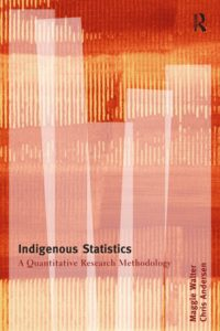 Indigenous Statistics: A Quantitative Research Methodology